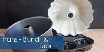 Pans - Bundt & Tube